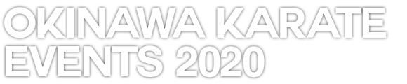 Okinawa Karate Events 2020